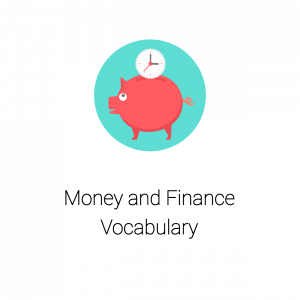 Money and Finance Vocabulary