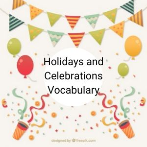holidays-celebrations-vocabulary